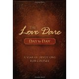 Love Dare Day By Day: A year of devotions for couples.